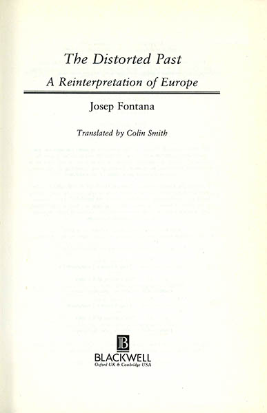 The Distorted Past. A Reinterpretation of Europe