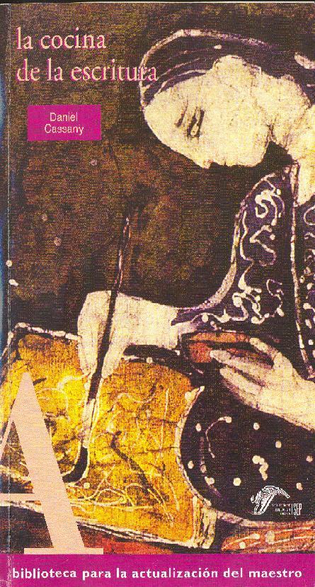 La cocina de la escritura daniel cassany upf - La cocina de la escritura ...