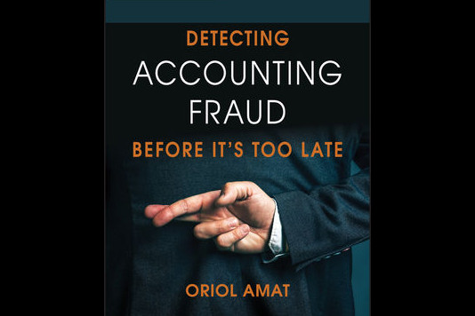 Detecting Accounting Fraud, by Prof. Oriol Amat